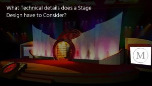 What technical details does a stage design have to consider in events