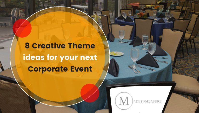 8 creative theme ideas for your next corporate event