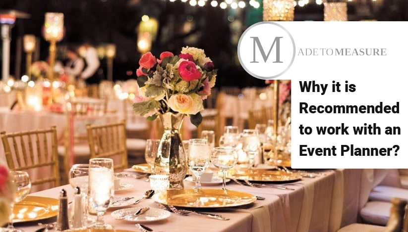 Why it is Recommended to work with an Event Planner