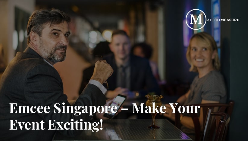 Emcee Singapore – Make Your Event Exciting!