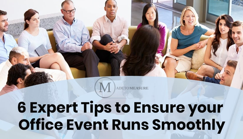 6 Expert Tips to Ensure your Office Event Runs Smoothly