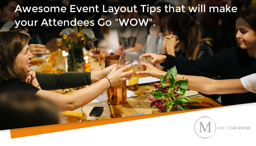 Awesome event layout tips that will make your attendees go wow