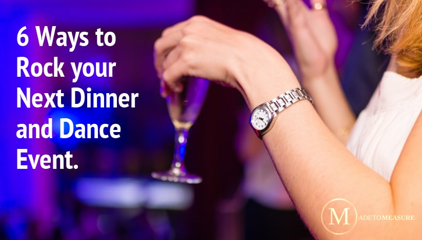 6 Ways to Rock your Next Dinner and Dance Event