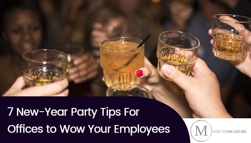 7 New-Year Party Tips For Offices to Wow Your Employees